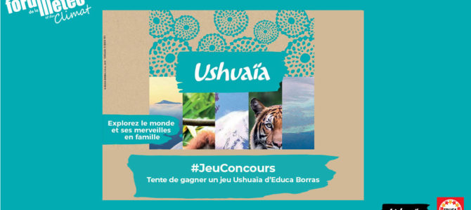 Tentez de gagner une boite de jeu d'Ushuaïa d'Educa avec Forum Meteo Climat
